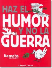 Haz el humor y no la guerra