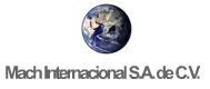 Mach Internacional, S.A. de C.V., México